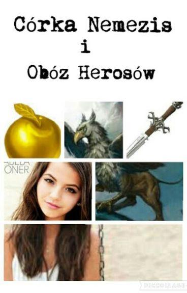 Córka Nemezis - Obóz Herosów
