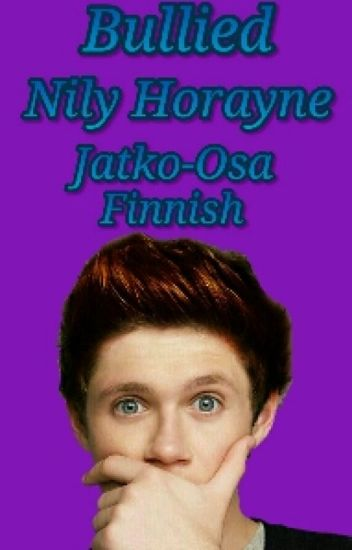 Bullied||Nily Horayne||Finnish||Jatko-Osa