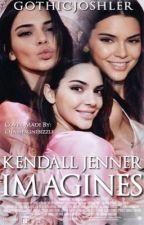 Kendall Jenner Imagines by trapsouljauregui