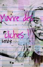 Marre Des Clichés by Kendye