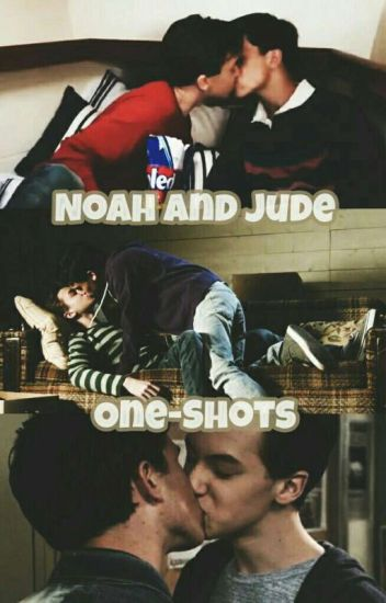 Noah and Jude One-Shots
