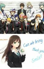 Can We Bring Back Your Smile? (Uta No Prince Sama X OC) by Clair_was_here