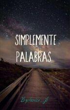 Simplemente Palabras by danisu_jb