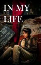 In My Life by SammyJaneBarks