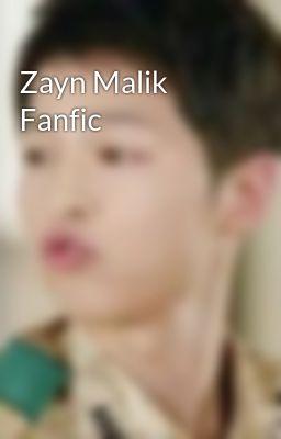 Zayn Malik Fanfic