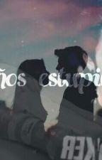 """""""Sueños Estupidos"""" (Rubius Y Tu, Novela) by HolaSoyFrida4"""
