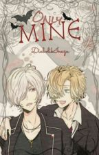 Only MINE by DiabolikInazu