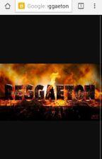 Letra De Reggaeton by Shusterina_14