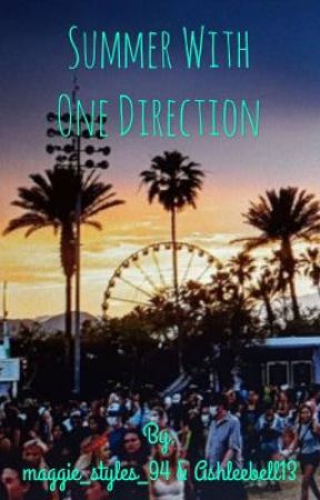 Summer With One Direction | by maggie_styles_94 and Ashleebell13 by maggie_styles_94