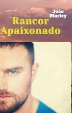 Rancor Apaixonado  by larifofing