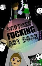 Another Fucking Art Book by _Tartt_