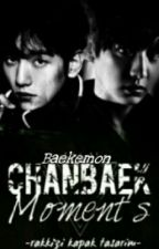 Chanbaek Moment's • Türkçe  by Baekemon