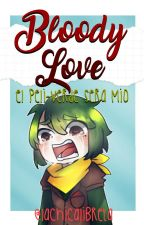 Bloody love by Lachicalibreta
