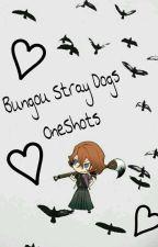 Bungou Stray Dogs(oneshots) by Chuuyababe
