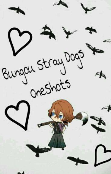 Bungou Stray Dogs(oneshots)