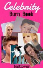 Celebrity Burn Book by _Lostlover_