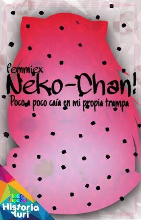 Neko-Chan! © [Yuri/Les]  by femmie-x
