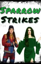 Sparrow Strikes (A Disney Descendants Jay Love Story) by Wolf-Kanima-Banshee