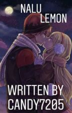 NaLu Lemon || ✔ [NatsuxLucy] by Candy7205