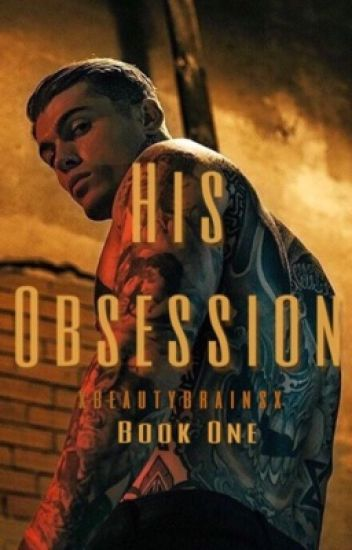 His Obsession || Book One