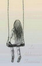 La Adolescencia Femenina  by Elizabeth_444