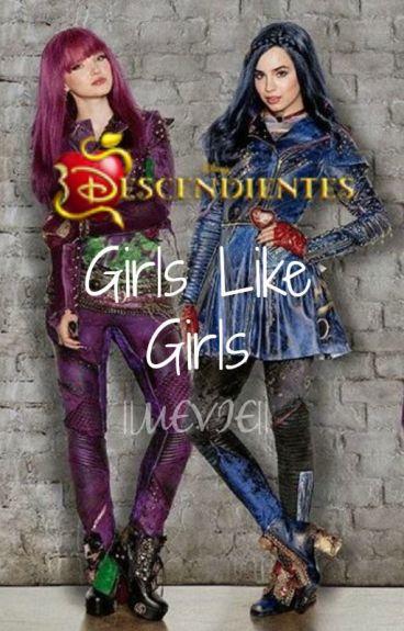 Descendientes - Girls Like Girls ||MEVIE||