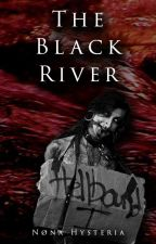 The Black River | Kuzeless by NonaHysteria