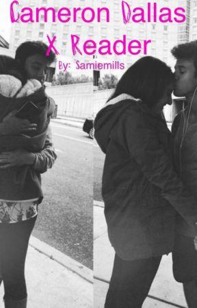 Cameron Dallas X Reader by samiemills