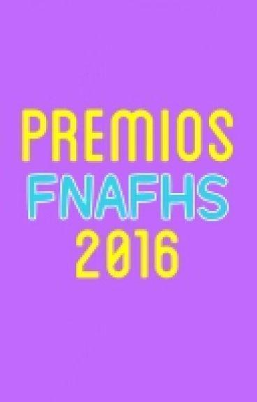 PremiosFNAFHS 2016©