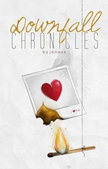 Downfall Chronicles