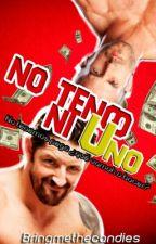No Tengo Ni Uno (WWE Chilensis) by bringmethecandies