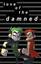 love of the damned [ANTISEPTIPLIER] by Nega-Lukas