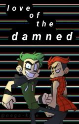 love of the damned [ANTISEPTIPLIER] by spookylukas