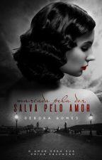 Marcada pela Dor, salva pelo Amor by DeboraGomes6