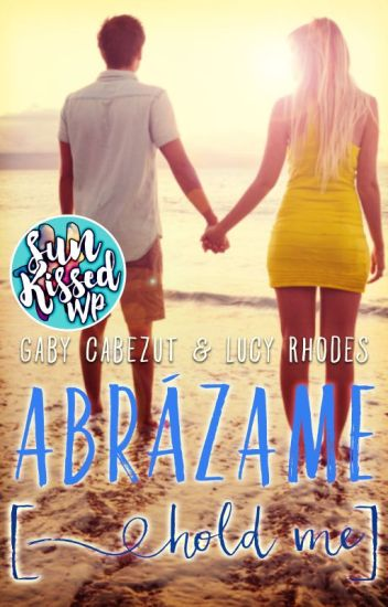 Abrázame (Hold Me) co-written with Lucy Rhodes