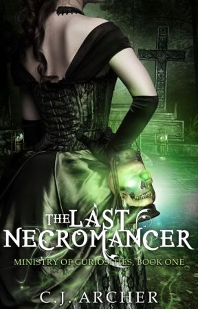 The Last Necromancer by CjArcher