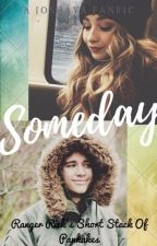 Someday- Joshaya Fanfic  by ShortStackOfPankakes