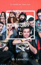 Whatsapp Youtubers y Tu  by LannaOrtiz