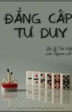 Đẳng Cấp Tư Duy (Full) by Linh-Jinx