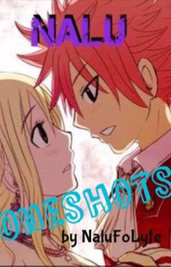 NALU One Shots! - Finished