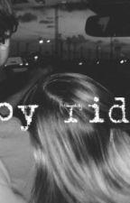 Joy ride  by LizzyOG_