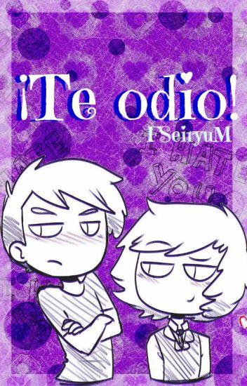 !Te Odio! [Golxy] #FNAFHS