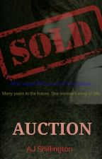 Auction  by AJShillington