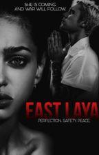 East Laya (18+) • jb au by enigmv