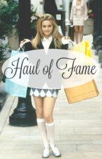 Haul of Fame by AshleighGardner
