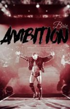 Ambition |Austin Aries| by xxsuplexcitybriexx