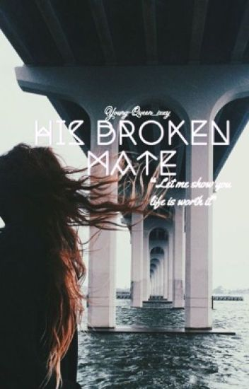 His Broken Mate