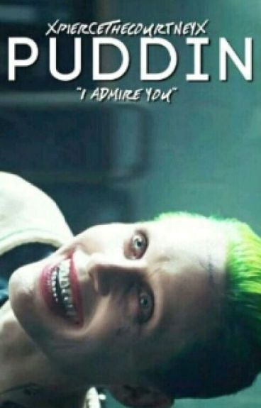 Puddin |Jared Leto| (ON HOLD)