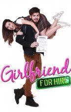 Girlfriend For Hire by MichaellaOracion14