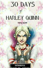 30 Days Of Harley Quinn by jokerspsycho